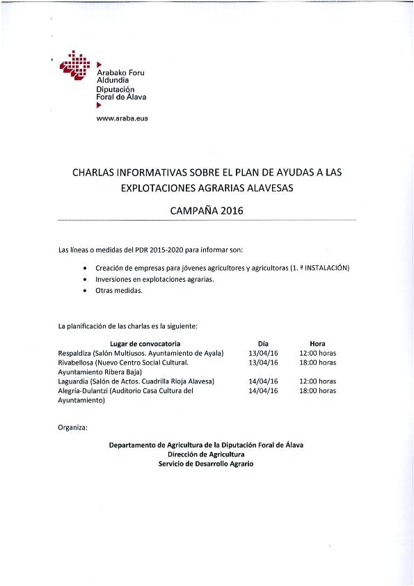 CHARLAS INFORMATIVAS SOBRE EL PLAN DE AYUDAS A LAS EXPLOTACIONES AGRARIAS ALAVESAS – CAMPAÑA 2016 – Los días 13 y 14 de abril