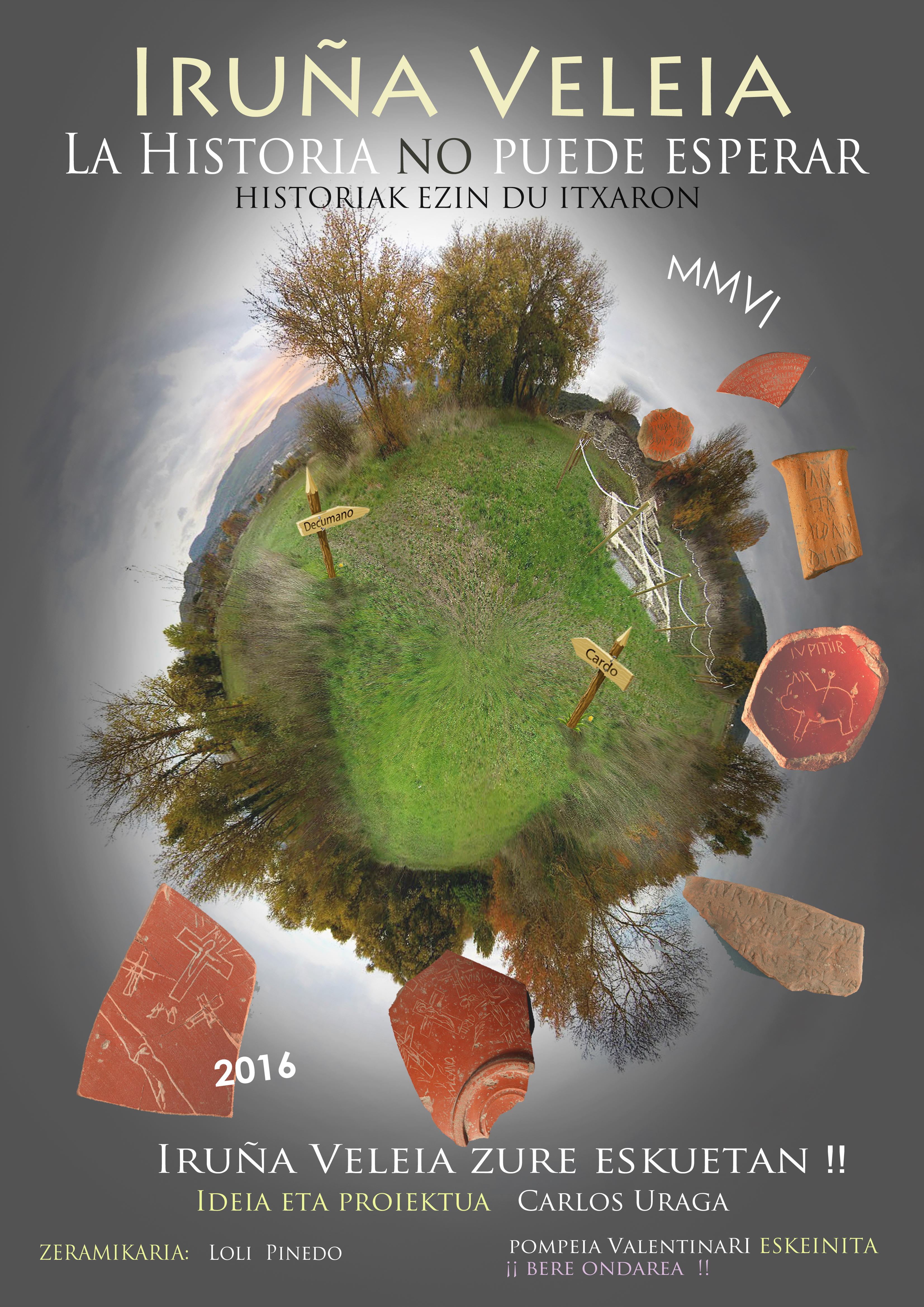 IRUÑA VELEIA, exposición + 2º Congreso Internacional, Un tesoro arqueológico, lingüístico e histórico de Europa