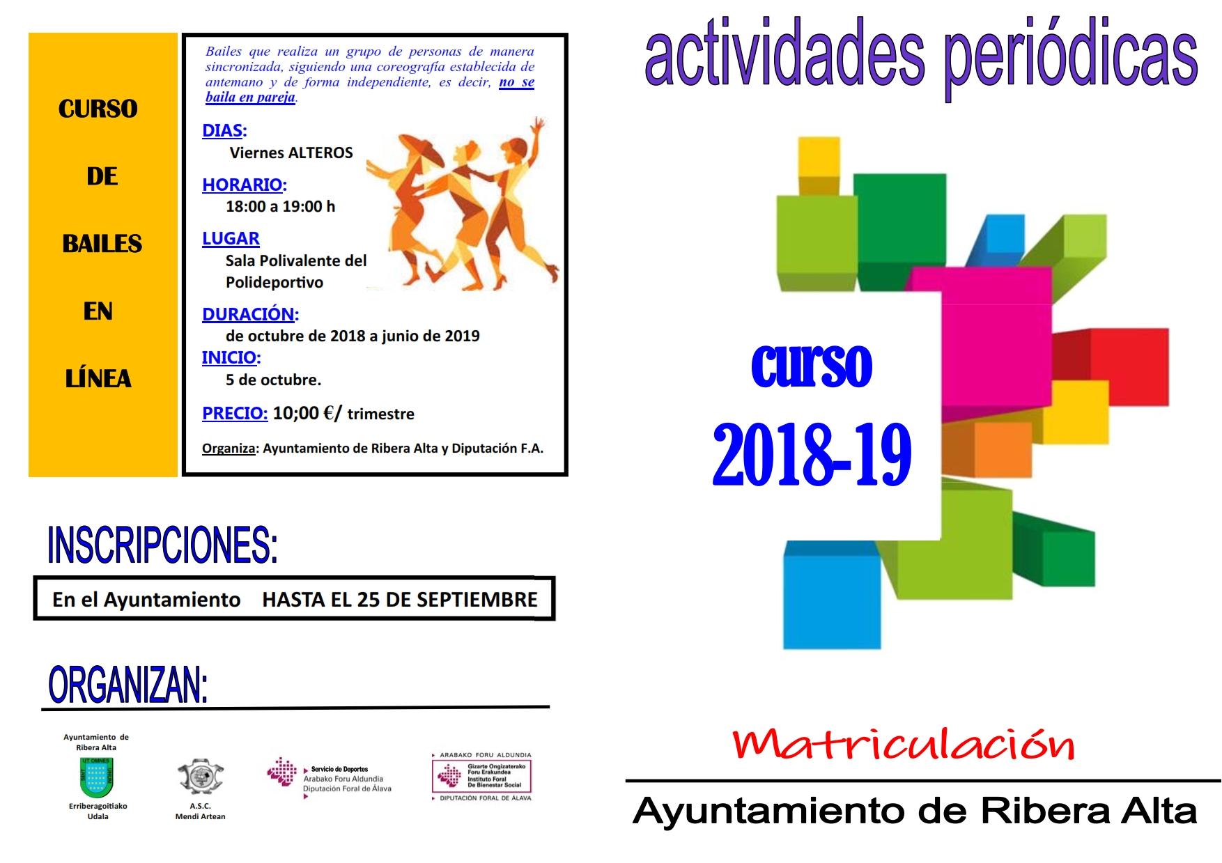 CURSOS 2018 – 2019, INSCRIPCIONES HASTA EL 25 DE SEPTIEMBRE EN EL AYUNTAMIENTO DE ERRIBERAGOITIA /RIBERA ALTA